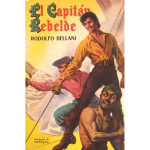 rodolfo-bellani-el-capitan-rebelde-ed-acme